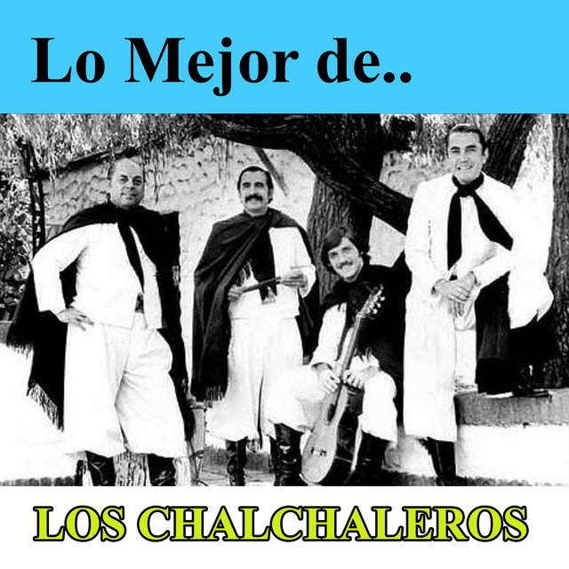 Lo Mejor de Los Chalchaleros