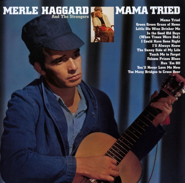 Merle Haggard and The Strangers Mama Tried album cover