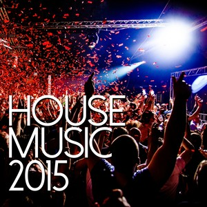 House Music 2015 (Deluxe Edition) Albumcover