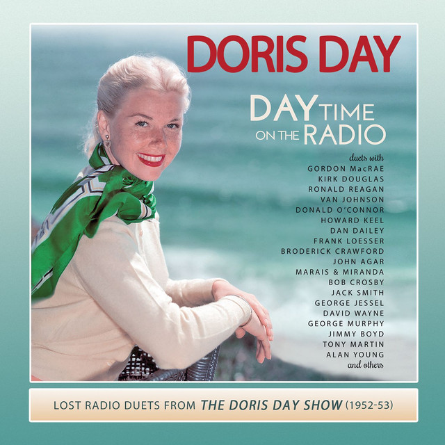 Day Time on the Radio: Lost Radio Duets from the Doris Day Show (1952-1953)