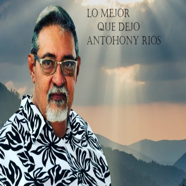 Lo Mejor Que Dejó Anthony Ríos