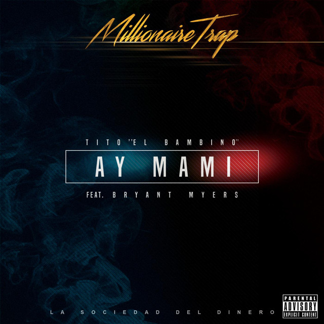 Ay Mami (feat. Bryant Myers)