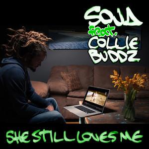 She Still Loves Me  - Soja