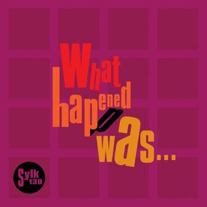 What Happened Was... album