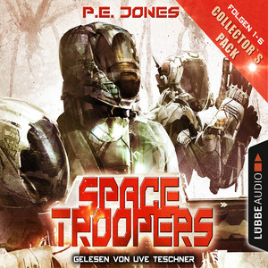 Space Troopers - Collector's Pack - Folgen 1-6 Hörbuch kostenlos