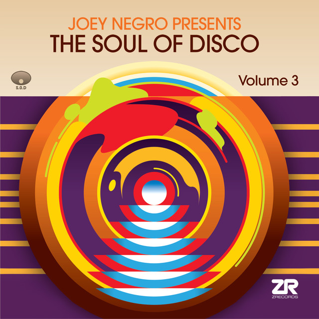 The Soul of Disco Vol.3 compiled by Joey Negro