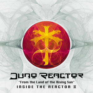 From the Land of the Rising Sun: Inside the Reactor II album
