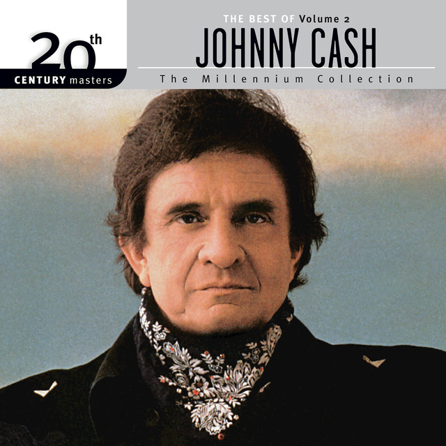 Best Of Johnny Cash Vol. 2 20th Century Masters The Millennium Collection