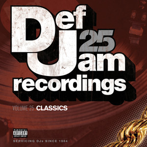 Def Jam 25, Vol. 25 - Classics (Explicit Version) album