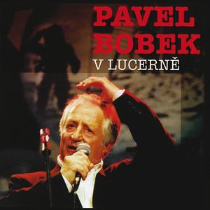 Pavel Bobek - V Lucerne