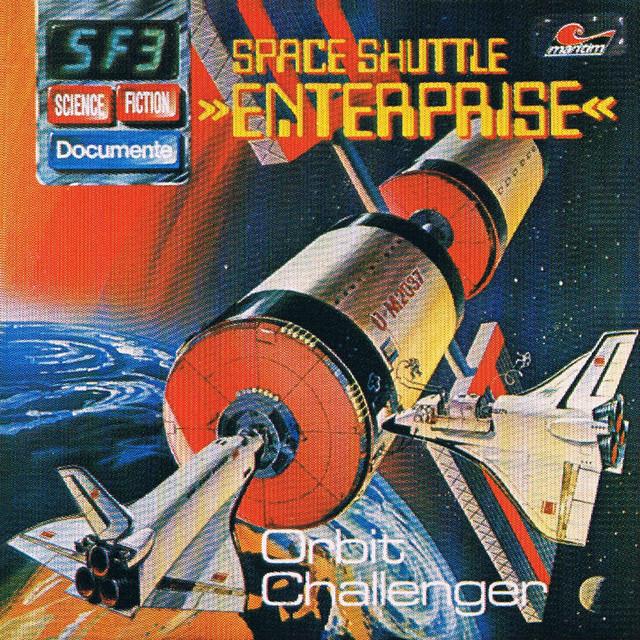 Folge 3: Space Shuttle Enterprise - Orbit Challenger Cover