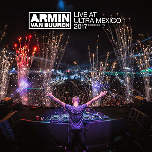 Live at Ultra Mexico 2017 (Highlights) album