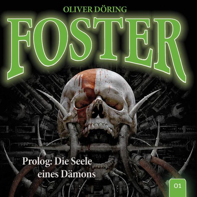 Folge 1: Prolog: Die Seele eines Dämons (Oliver Döring Signature Edition) Cover