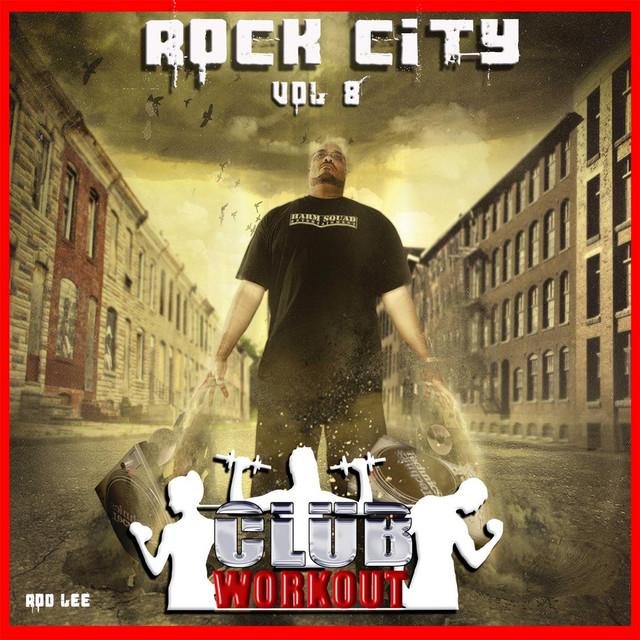 Rock City Vol. 8 Club Workout