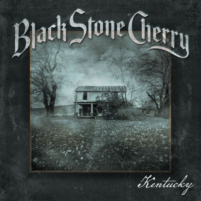 Album cover for Kentucky (Deluxe Edition) by Black Stone Cherry