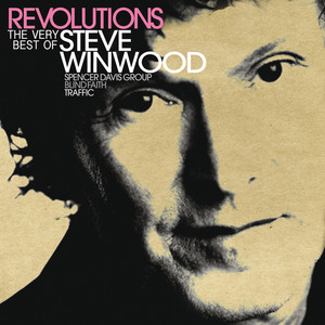 Revolutions: The Very Best Of Steve Winwood (UK/ROW Version) album