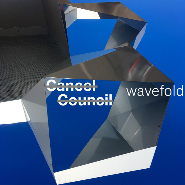 Album cover for Wavefold by Cancel Council