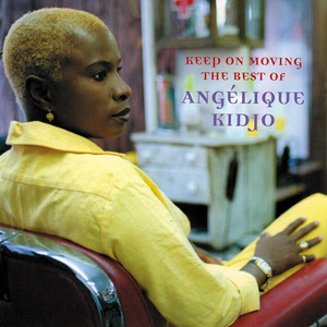 Keep on Moving: The Best of Angélique Kidjo album