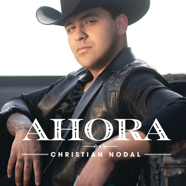 Album cover for Ahora by Christian Nodal