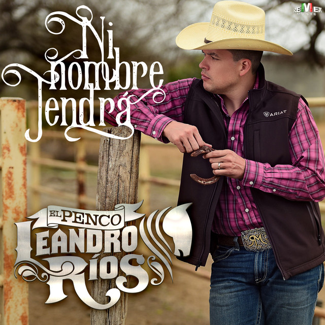 Album cover for Ni Nombre Tendrá by Leandro Ríos