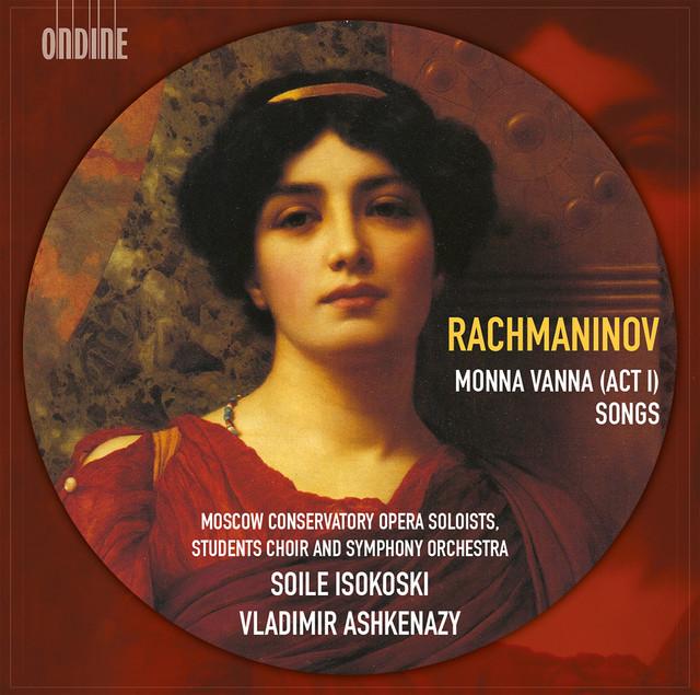 Rachmaninov: Monna Vanna & Songs Albumcover