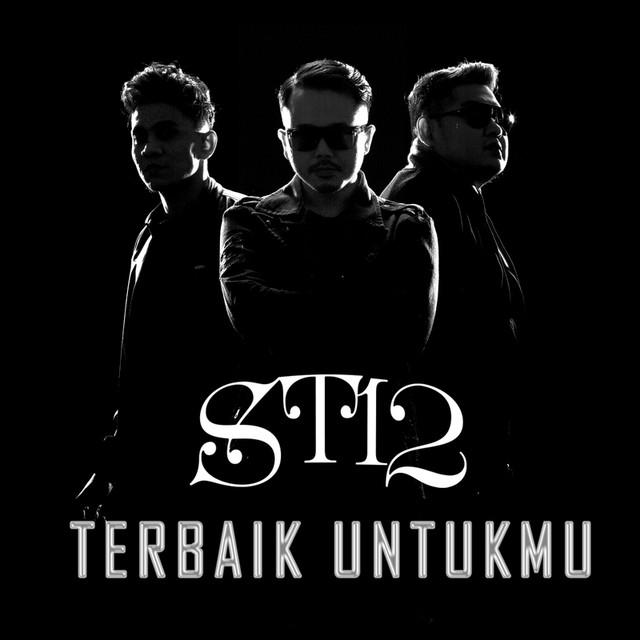 ST12 - Terbaik Untukmu