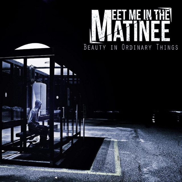 Meet Me In The Matinee On Spotify