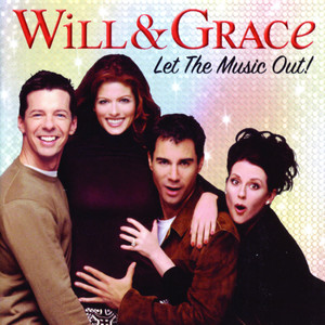 Will & Grace: Let The Music Out! album