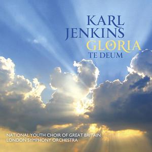 Karl Jenkins: Gloria - Te Deum album