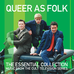 Queer As Folk - The Essential Collection