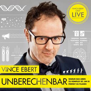 Unberechenbar (Warum das Leben zu komplex ist, um es komplett zu planen) Audiobook