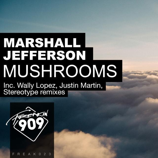 Mushrooms (Remixes, Pt. 2)