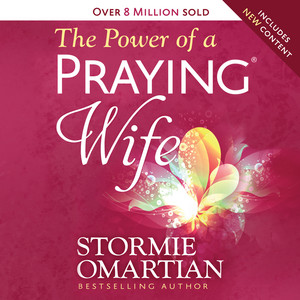 The Power of a Praying Wife (Unabridged) Audiobook