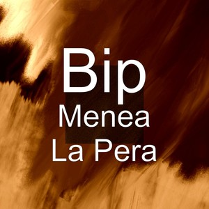 Bip-Bip, Menea La Pera på Spotify