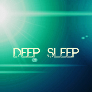 Deep Sleep - Music to Rest Deeply at Night Albumcover