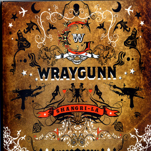 Wraygunn Shangri-la