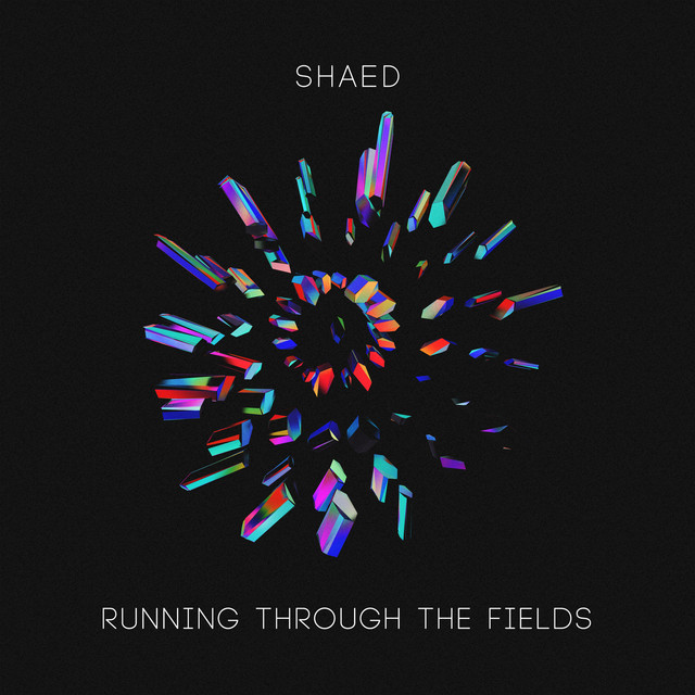 Shaed: Running Through The Fields, A Song By SHAED On Spotify