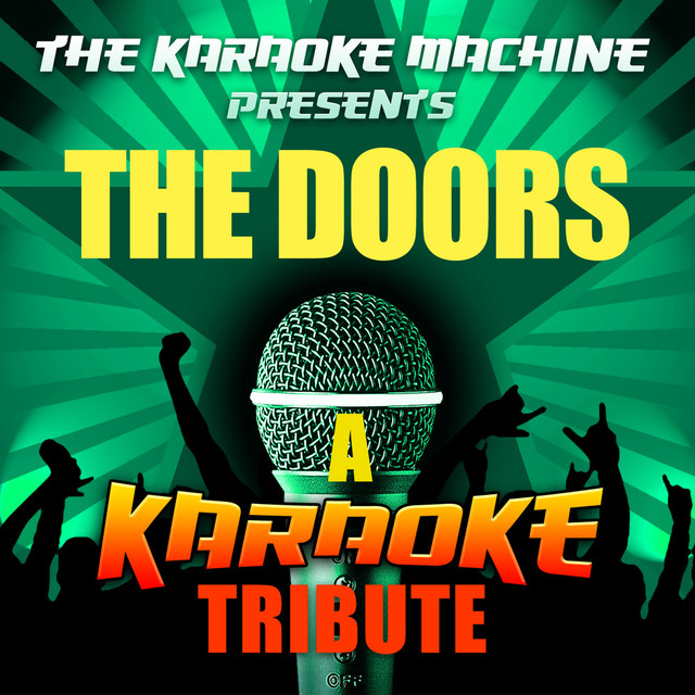 More by The Karaoke Machine & Been Down So Long (The Doors Karaoke Tribute) a song by The Karaoke ...