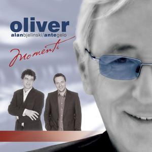 Momenti - Oliver Dragojević