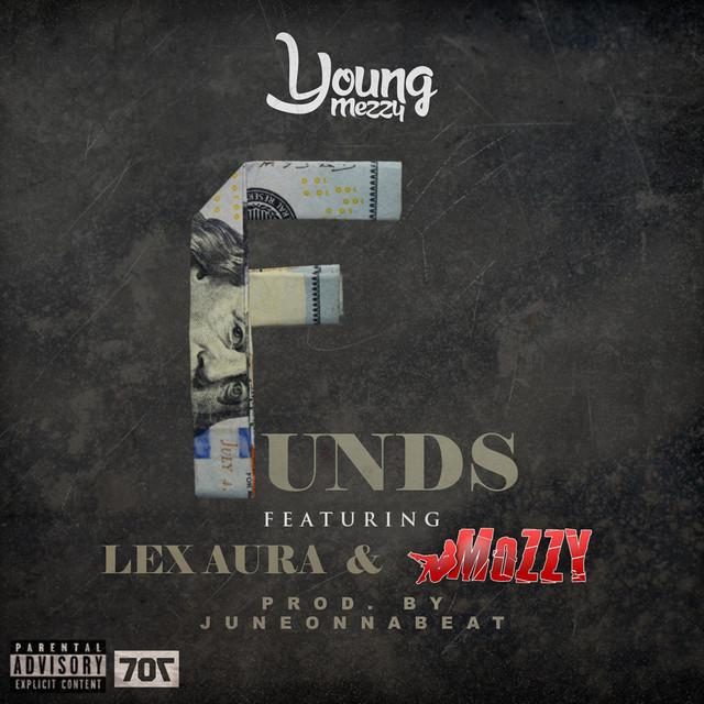 Funds (feat. Lex Aura & Mozzy) - Single