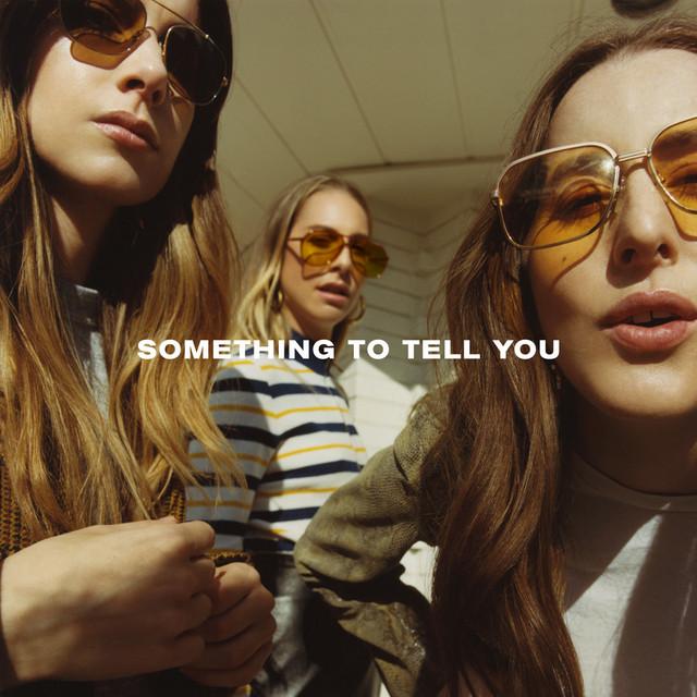 Skivomslag för HAIM: Something To Tell You