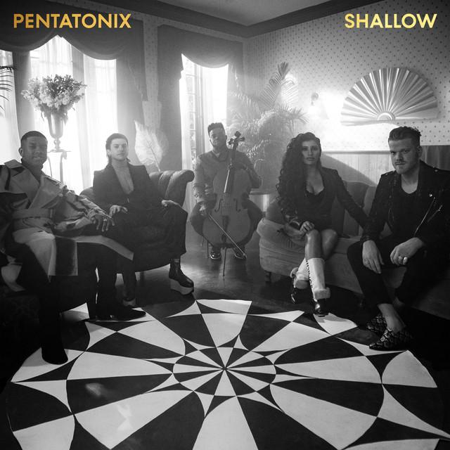 Shallow By Pentatonix On Spotify