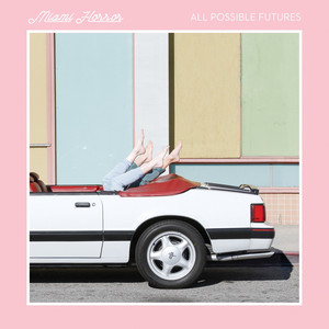 All Possible Futures (Deluxe Edition)