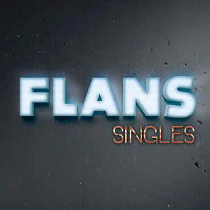 Singles - Flans