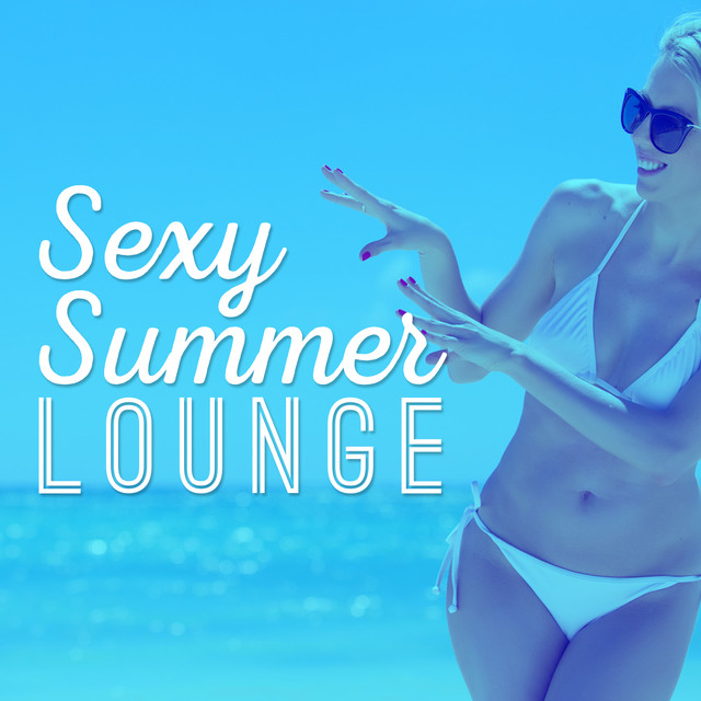 Album cover for Sexy Summer Lounge by Lounge Music Café