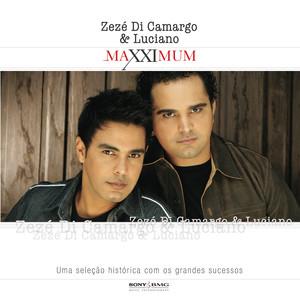 Maxximum - Zezé Di Camargo & Luciano - Zezé Di Camargo E Luciano