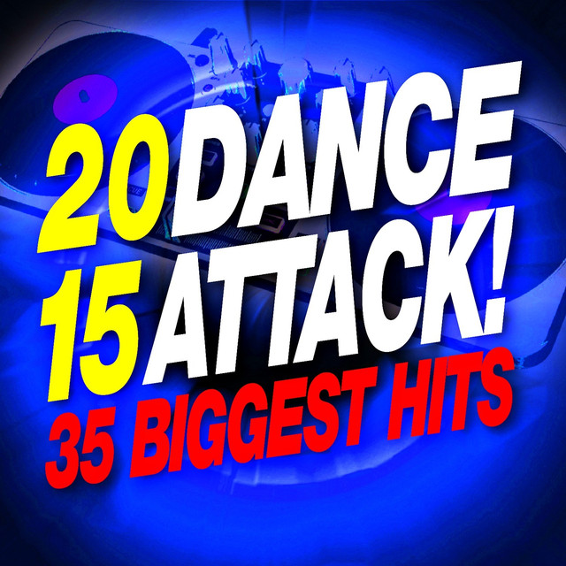 dance attack 2015 35 biggest hits by dj remix factory on spotify