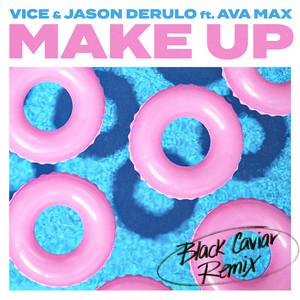 Make Up (feat. Ava Max) [Black Caviar Remix] Albümü