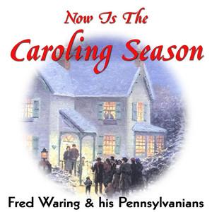 Now Is The Caroling Season album