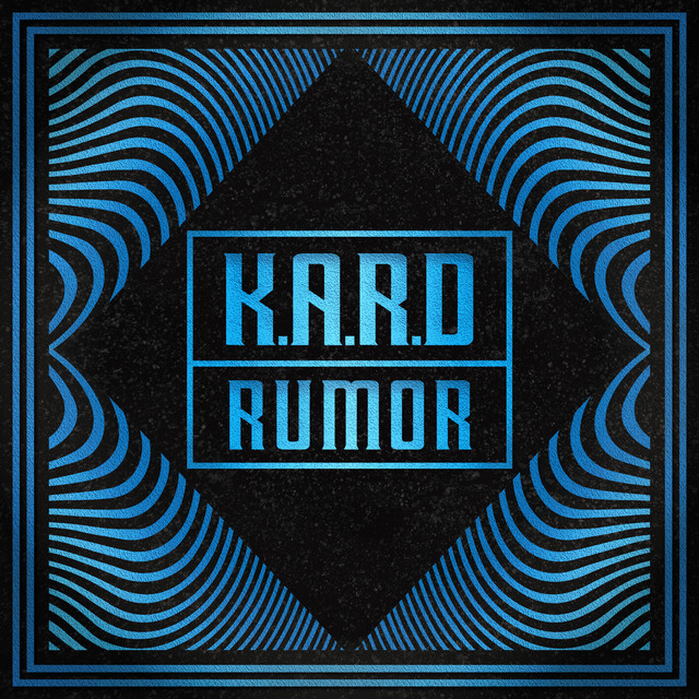 """K.A.R.D Project Vol.3 """"RUMOR"""" By KARD On Spotify"""